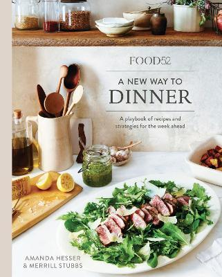 Food52 A New Way To Dinner