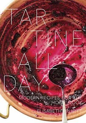 Tartine All Day : Modern Recipes for the Home Cook