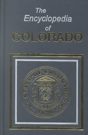 Encyclopedia of Colorado