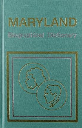 Maryland Biographical Dictionary