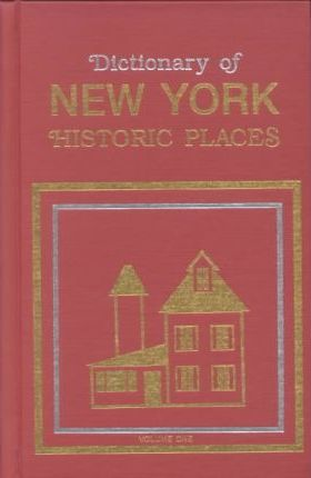 Dictionary of New York Historic Places