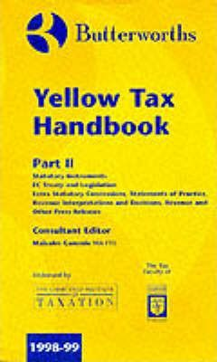 Butterworths' Yellow Tax Handbook 1998-99: Vol 2