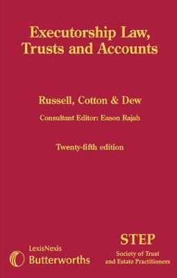 Ranking Spicer and Pegler: Executorship Law, Trusts and Accounts