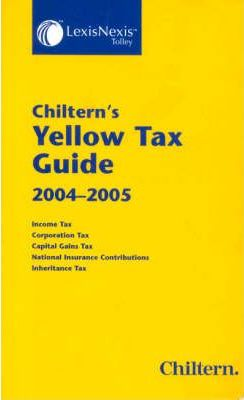 Chiltern's Yellow Tax Guide 2004-05