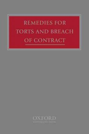 Remedies For Torts And Breach Of Contract : Hon. Andrew Burrows