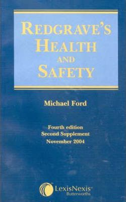 Redgrave's Health and Safety Second Supplement: Second supplement, November 2004