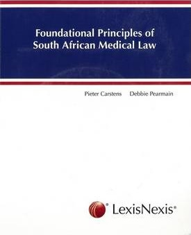 Foundational Principles of South African Medical Law
