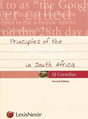 Principles of the Interpretation of Contracts in South Africa