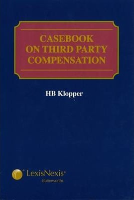 Casebook on Third Party Compensation