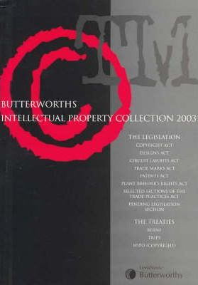 Butterworths Intellectual Property Collection 2003