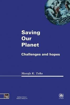 Saving Our Planet: Challenges and Hopes