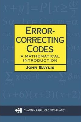 Error-Correcting Codes: A Mathematical Introduction