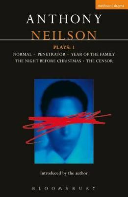 "Neilson Plays: ""Normal""; ""Penetrator""; ""Year of the Family""; ""Night Before Christmas""; ""Censor"" v.1"