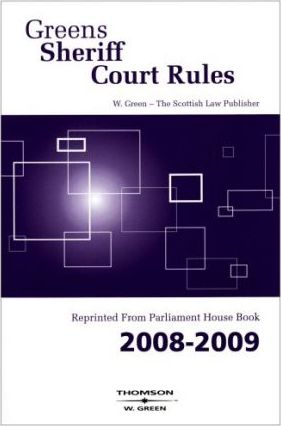 Green's Sheriff Court Rules 2008-2009