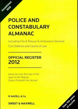 Police and Constabulary Almanac 2012 Official Register 2012