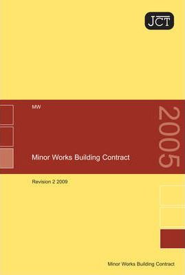 JCT: Minor Works Building Contract Revision 2 2009