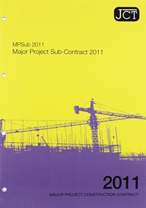 JCT:Major Project Sub-Contract 2011