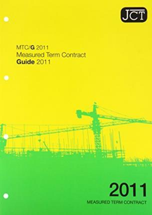 JCT: Measured Term Contract Guide 2011