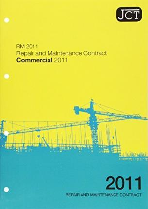 JCT:Repair and Maintenance Contract Commercial 2011