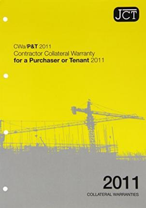 JCT: Contractor Collateral Warranty for a Purchaser or Tenant 2011