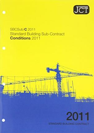 JCT: Standard Building Sub-Contract Conditions 2011