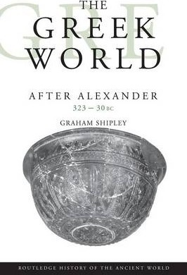 The Greek World After Alexander 323-30 BC