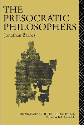 The Presocratic Philosophers