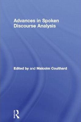 Advances in Spoken Discourse Analysis