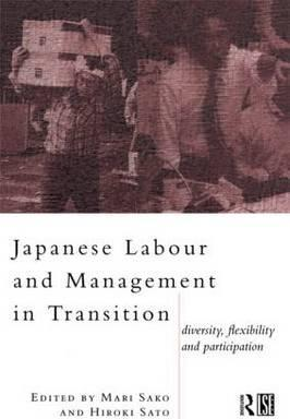 Japanese Labour and Management in Transition