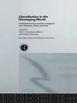 Liberalization in the Developing World