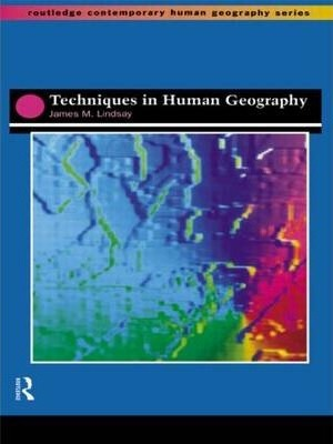 techniques in human geography jim lindsay 9780415154758 rh bookdepository com Science Fair Student Guide Smart Student Guide