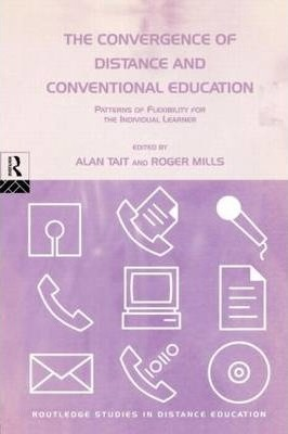 The Convergence of Distance and Conventional Education: Patterns of Flexibility for the Individual Learner