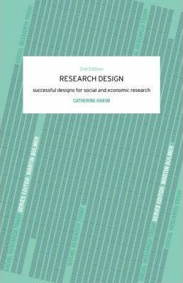 Research Design: Succesful Designs for Social Economics Research