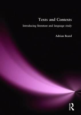 Texts and Contexts  An Introduction to Literature and Language Study