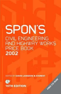 Spon's Civil Engineering and Highway Works Price Book 2002