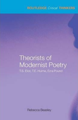 Theorists of Modernist Poetry