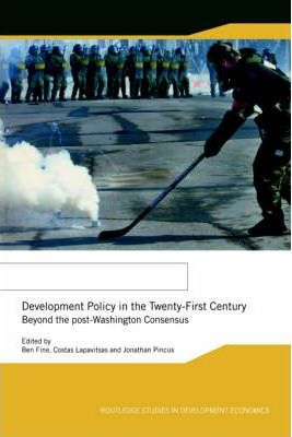 Development Policy in the Twenty-First Century