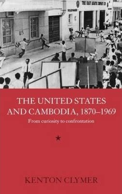 The United States and Cambodia, 1870-1969