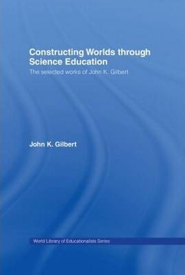 Constructing Worlds through Science Education