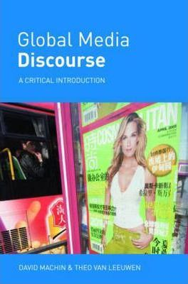 Global Media Discourse : A Critical Introduction
