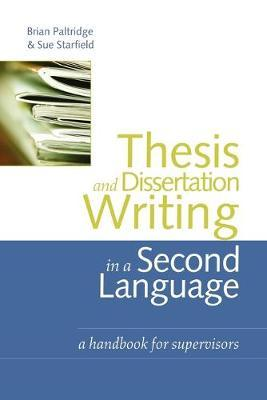 How to Write a Dissertation in Your Second Language