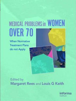 Medical Problems in Women over 70
