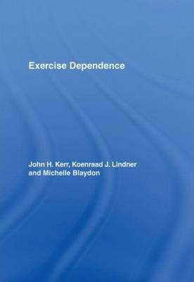 Exercise Dependence – Koenraad J. Lindner