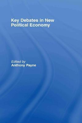 Key Debates in New Political Economy