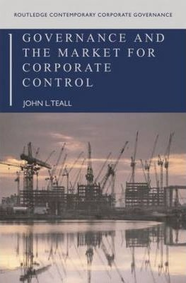 Governance and the Market for Corporate Control