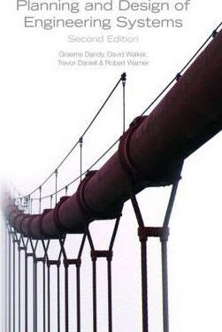 Planning and Design of Engineering Systems, Second Edition