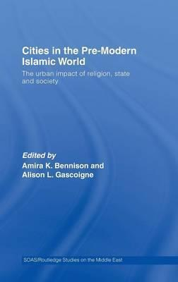 Cities in the Pre-Modern Islamic World
