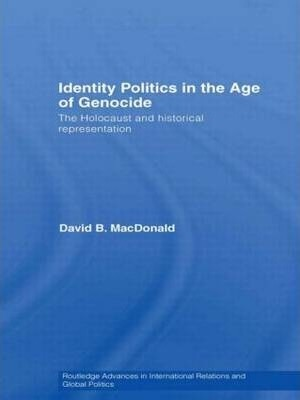 Identity Politics in the Age of Genocide