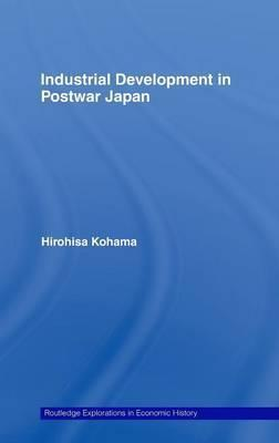 Industrial Development in Postwar Japan