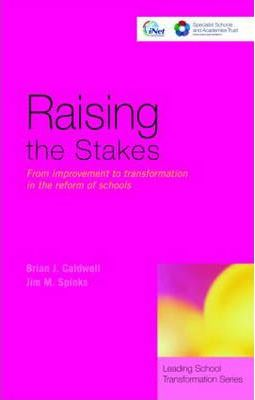 Astrosadventuresbookclub.com Raising the Stakes : From Improvement to Transformation in the Reform of Schools Image